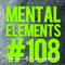 Mental Elements #108