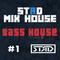 STЯD Mix House #1|Bass House