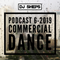 DJ SHEPS PODCAST 6-2019 COMMERCIAL DANCE