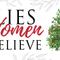 Lies Women Believe, Day 5