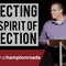 Paranormal Activity // Week 2 - Rejecting the Spirit of Rejection
