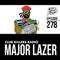 Club Killers Radio #278 - Major Lazer