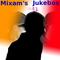 MIXAM'S JUKEBOX #41