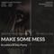 Mental Crush @ Make Some Mess Club Ponad To-SAT-07.04.18