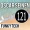 Oscar Seinen - FunkyTech E121 (AUGUST 2018)