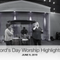 WORSHIP HIGHLIGHTS - June 9, 2019
