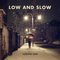 Alexander King - Low and Slow (Volume One)