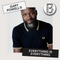 EVERYTHING IS EVERYTHING with GARY POWELL: (04/03/21)