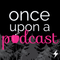 Episode 150: Once Upon a Time Series Finale – Once Upon a Podcast