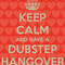 Dubstep Hangover Mix
