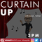 Curtain Up - 21st July 2019
