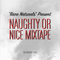 Naughty or Nice Mixtape
