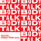 BodyTalk 003 with special guest Korea Town Acid