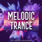 Melodic Trance MARCH '19