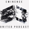 [E133] Eminence United Podcast (Progressive and Big Room House Edition)