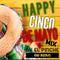 Happy Cinco De Mayo Mix by OG SERG