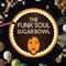 The Funk Soul Sugarbowl - Show #47
