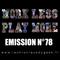 Work Less Play More #78 | 09.10.18 | La Chronique du Geek
