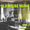 The Best of Old House Music Vol 2