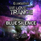 Blue Silence - We Love Trance CE 024 (22.04.2017 Club Chic Poznan)