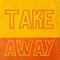 TAKE AWAY HANNAH 01/03
