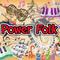 Power Folk Episode 40