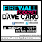 Dave Caro @ Firewall Podcast 016