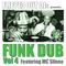 Flipped Out Funk Dub Vol4 featuring MC Slinna