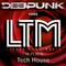 DEEPUNK - LTM #205 (Listen True Music) Today it's Tech House.08.03.2019