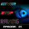 Never Stop Raving - Episode 01