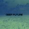 Deep Future Vol. 03