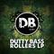 DUTTY BASS ROLLERS LP