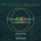 Rhythmic Spaces Episode 54 Hour 2 mixed by Sohayl