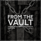 From the vault Vol.1