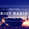 Riot Radio Episode 1