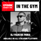 In The Gym - Episode 75   DJ MARCUS MORA