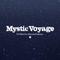 -Mystic Voyage- DJ Mixed by MasanoriTsuchiya