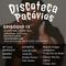 DISCOTECA PACOVIOS EPISODIO 29