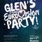 GLEN'S 24 HOUR EUROVISION PARTY 2016 - PART 10/13