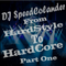 From Hardstyle To Hardcore