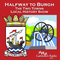Everyday Heroes Part 2 - Halfway to Burgh; The Two Towns Local History Show (19th Mar 2019)