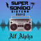 Super Sonido Radio with Alf Alpha - January 21, 2021