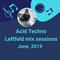 AcidHouse - DeepTech - Breaks - or just Eletronica