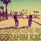 What I Did For Love Remixes D.J EBRAHIM KADOU