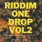 REGGEA RIDDIM ONE DROP VOL 2 BY DJ VINNYTO