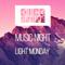 Light Monday - KICKSNARE MUSIC NIGHT (Essential Mix)