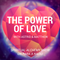 The Power of Love : Spiritual Alchemy Show