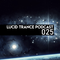 Lucid Trance Podcast 025: Chronicles