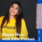 Happy Hour with Ellie Prohan & Special Guest DTG - 18.02.19 - FOUNDATION FM