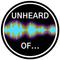 Unheard Of - 20th January